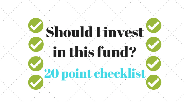 Should I invest in this mutual fund scheme? (Download a 20 point MF selection checklist)