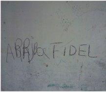 """Otro graffiti de """"Abajo FIDEL"""", tras ser tachado"""