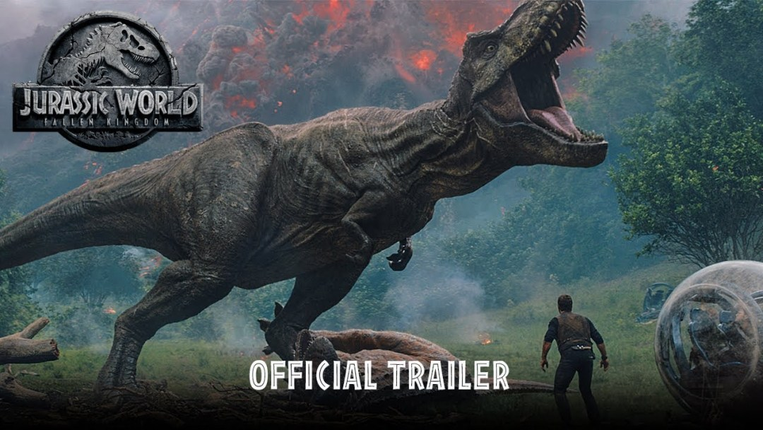 Jurassic World: Fallen Kingdom, primer trailer oficial