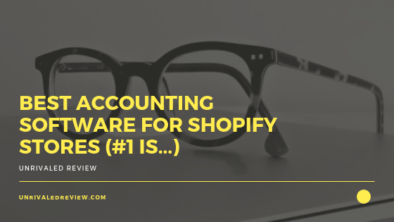 Best Accounting Software For Shopify Stores