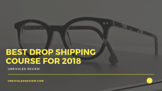 Best Drop Shipping Course 2018