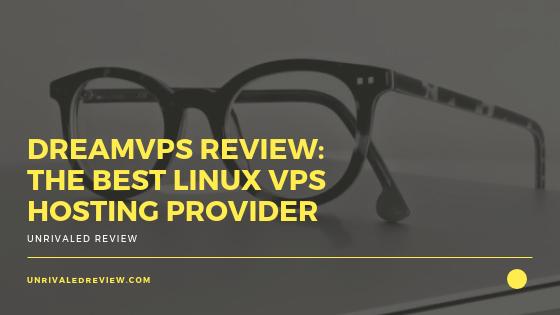 DreamVPS Review - The Best Linux VPS Hosting Provider