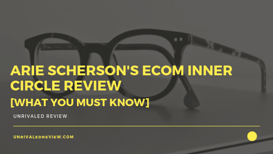 Arie Scherson's eCom Inner Circle Review