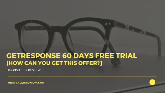 GetResponse 60 Days Free Trial [How Can You Get This Offer_]