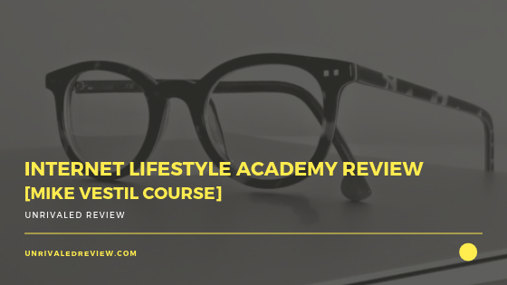 Internet Lifestyle Academy Review [Mike Vestil Course UPDATE]