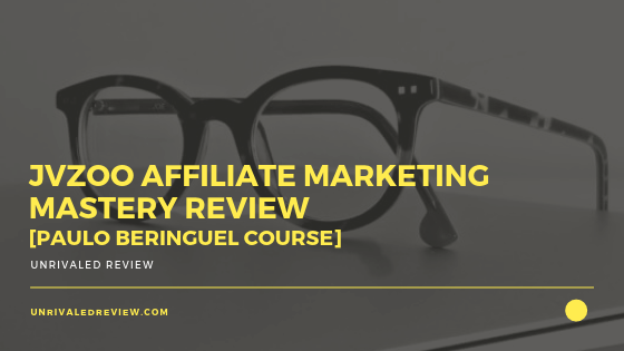 JVZoo Affiliate Marketing Mastery Review [Paulo Beringuel Course]