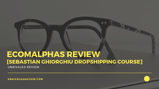 EcomAlphas Review [Sebastian Ghiorghiu Dropshipping Course]