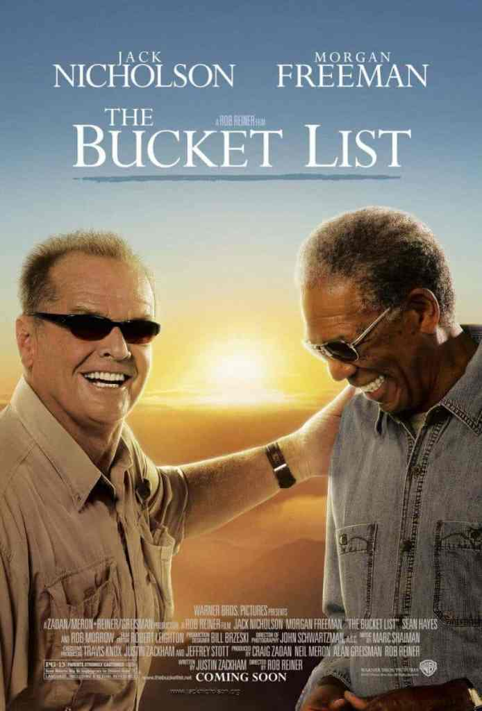 Sans plus attendre, The Bucket List,