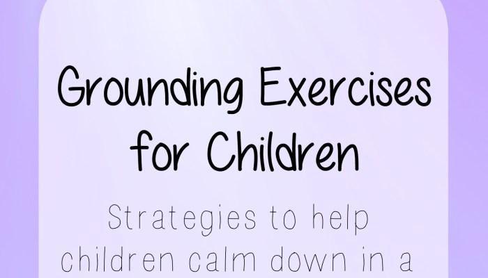 Grounding Exercises for Children