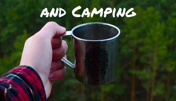 Camp Coffee: The Do's and Don'ts
