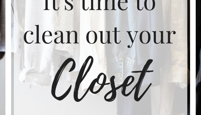 Cleaning Out Your Closet: No More Excuses