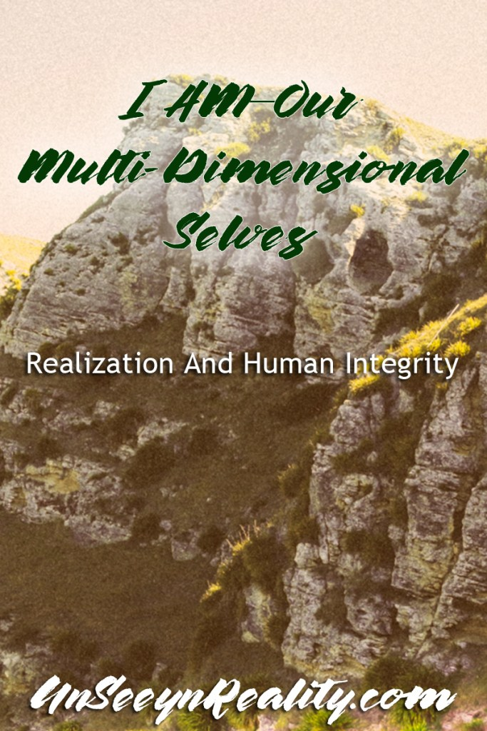 I AM—Our Multi-Dimensional Selves