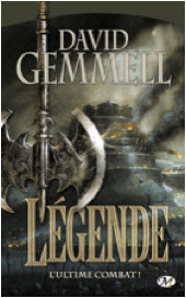 Destination Cadeaux - Legend de David Gemmel