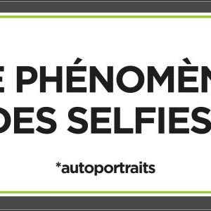 Le phénomène des selfies en 1 image [infographie]