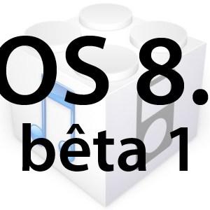 L'iOS 8.1 bêta 1 est disponible pour les développeurs