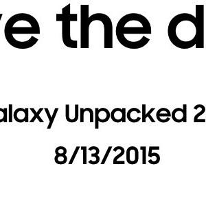 Samsung : le Galaxy Note 5 devrait être présenté le 13 août lors du Galaxy Unpacked 2015