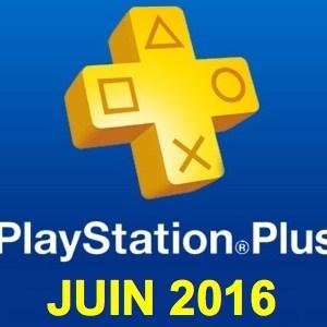 Playstation Plus : les jeux offerts du mois de juin 2016
