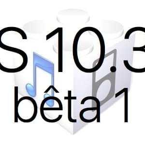 L'iOS 10.3.2 bêta 1 est disponible pour les développeurs