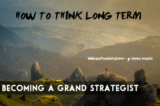 How to Think Long Term