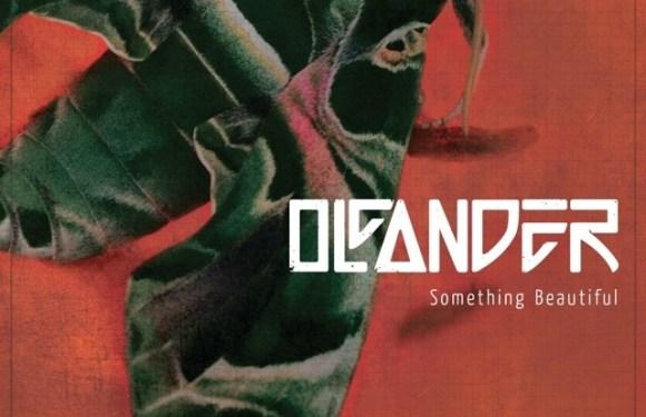 Oleander – Something Beautiful (Album Review)