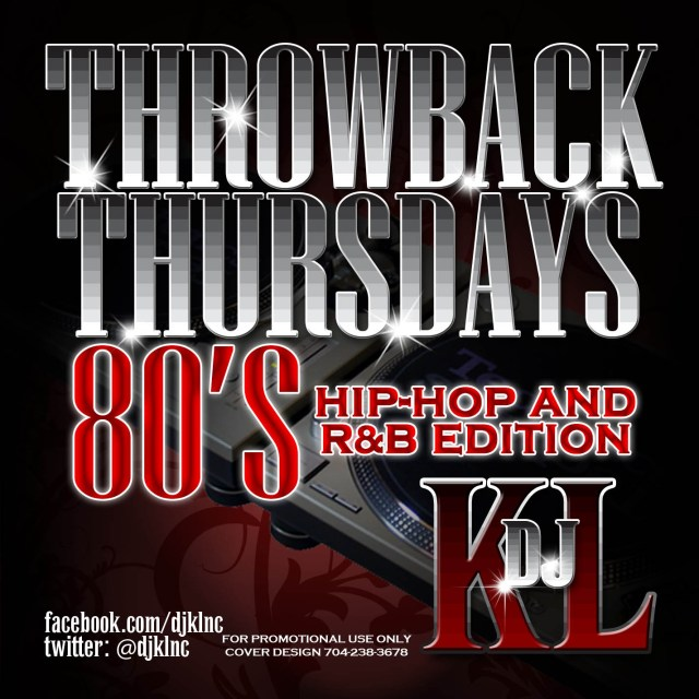 ThrowBack Thursday – 80's Hip Hop and R&B Edition