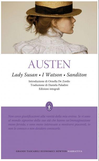 Lady Susan, I Watson, Sanditon: arriva l'edizione Newton Compton   Un tè  con Jane Austen