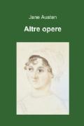 Altre Opere di Jane Austen, tr. G. Ierolli