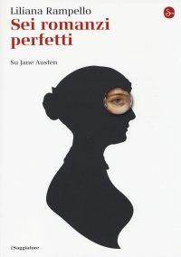 rampello_sei_romanzi_perfetti_jane_austen