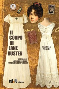 Il corpo di Jane Austen, Roberta Grandi