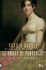 Carrie Bebris, Le ombre di Pemberley (3)