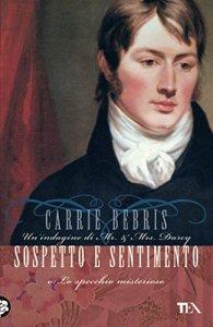 Carrie Bebris, Sospetto e Sentimento (2)