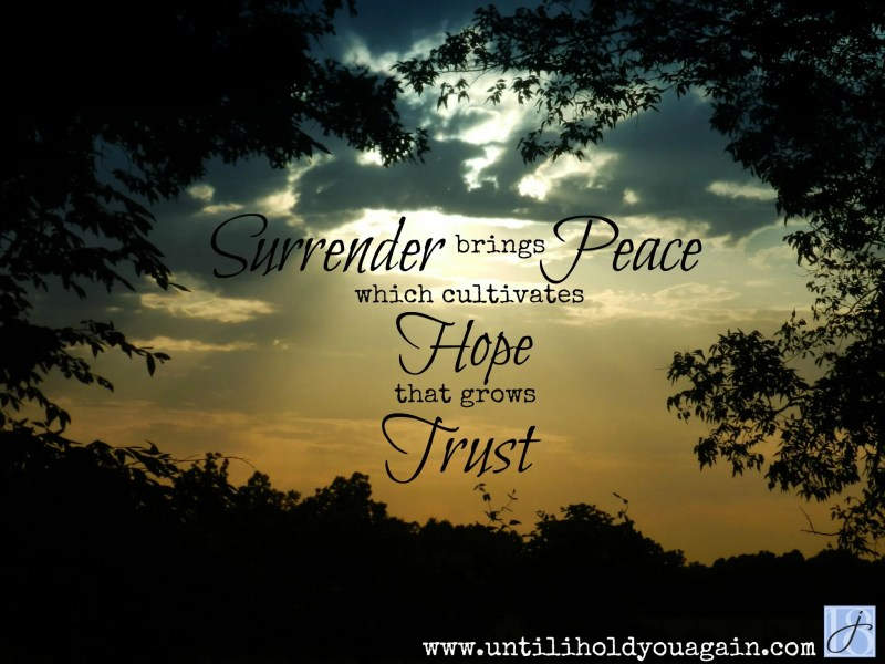 surrendering your grief to God can bring peace that will allow healing