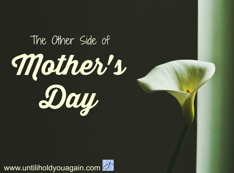 The Other Side of Mothers Day