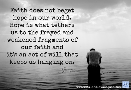 Bad things happen to good people, Hope is what tethers us to faith. hope of reunion with Christ and our child, child loss, grief