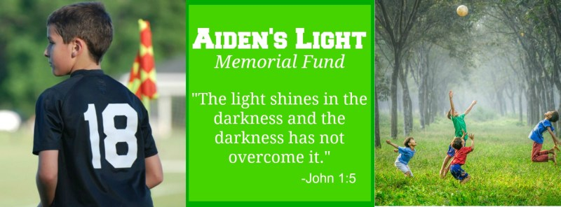 Aiden's Light Memorial Fund, Soccer scholarships, local charity, global charity,