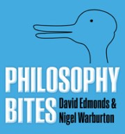 Philosophy Bites with David Edmonds & Nigel Warburton
