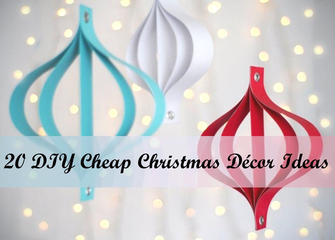 20 DIY Cheap Christmas Decor Ideas Unusual Gifts