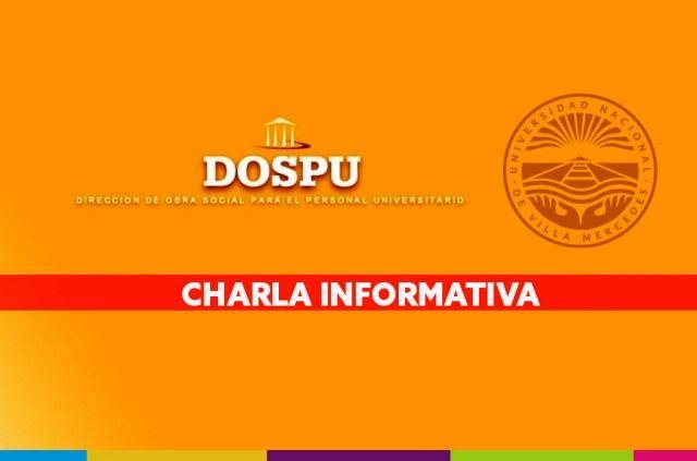 Se pospone charla explicativas de DOSPU