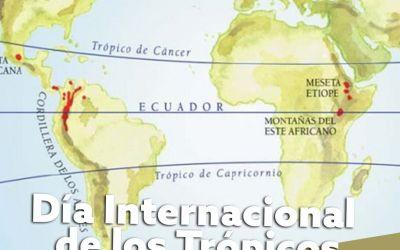 29 de junio: Día Internacional de los Trópicos