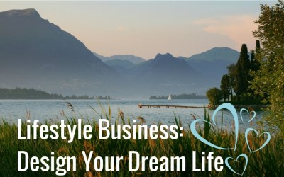 Lifestyle Business: Build Your Brand, Design Your Dream Life
