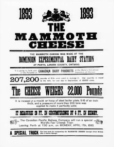 Poster advertising the Mammoth Cheese made at the Dominion Experimental Dairy Station, Perth, for display at the World's Columbian Exposition, Chicago. Donald C. Beckett / Library and Archives Canada / PA-160537