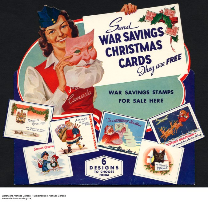 "Artist unknown, ""Send War Savings Christmas Cards – They Are Free,""(1939-1945?) Library and Archives Canada, Acc. No. 1983-30-555."