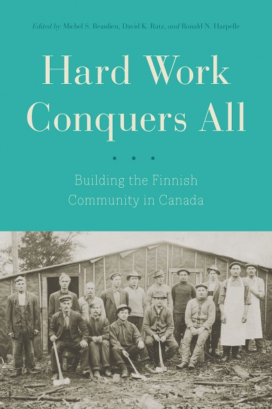 "cover of book ""Hard work conquers all: Building the Finnish community in Canada"""
