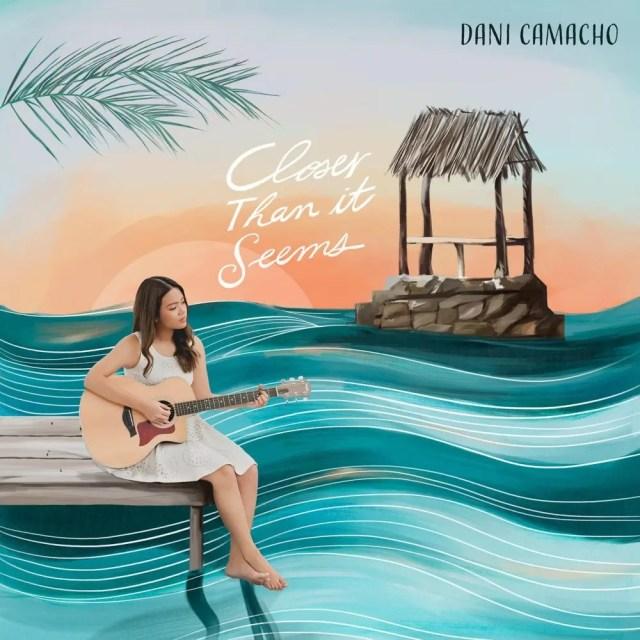 Dani Camancho - Closer Than It Seems
