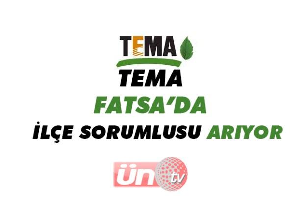 TEMA, Fatsa'da İlçe Sorumlusu Arıyor!