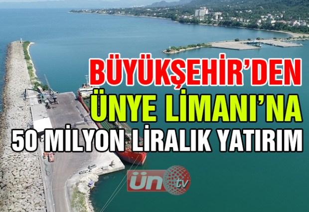Büyükşehir'den Ünye Limanı'na 50 Milyon Liralık Yatırım