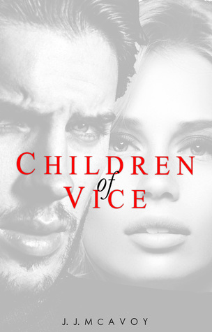 Review ~~ Children of Vice by JJ McAvoy