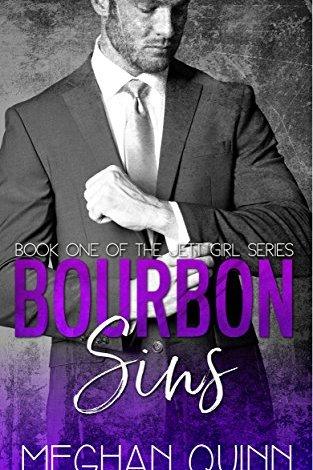 Review & Series Sale ~~ Bourbon Sins by Meghan Quinn