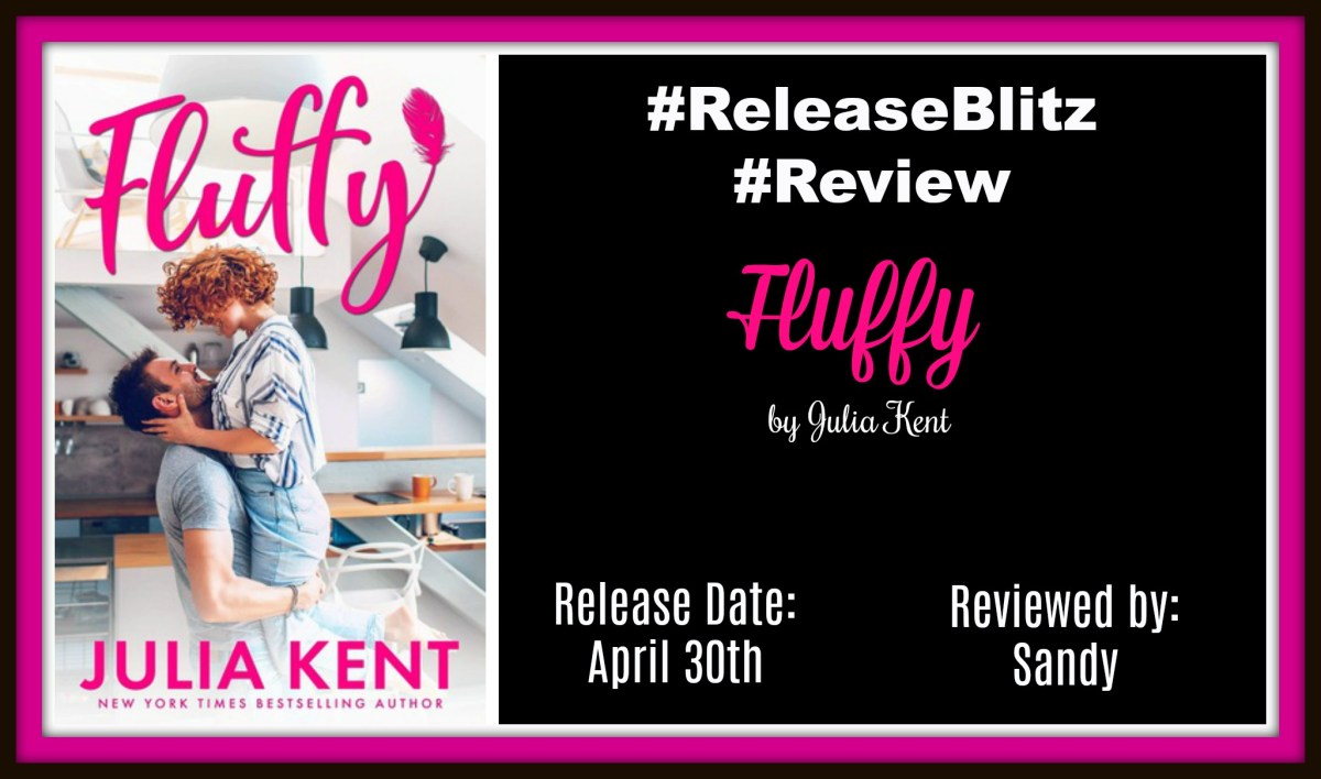 #AvailableNow~~Fluffy by Julia Kent