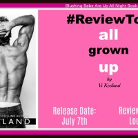 #AvailableNow~~All Grown Up by Vi Keeland